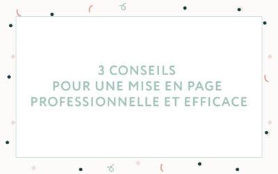 3 conseils de graphiste pour créer une mise en page professionnelle et efficace